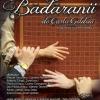29.03.2019 BĂDĂRANII - (Reprezentație a Teatrului