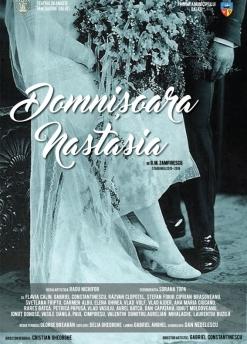 Afis spectacol - DOMNIŞOARA NASTASIA, Teatrul Dramatic Fani Tardini Galati