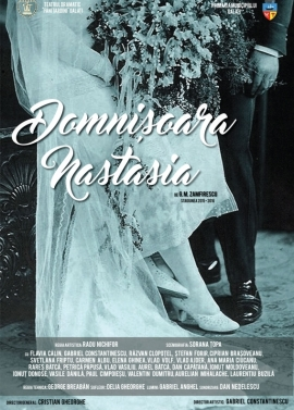 Afis spectacol - DOMNIŞOARA NASTASIA, Teatrul Dramatic Fani Tardini