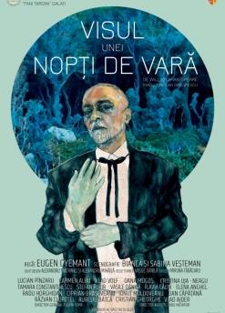Afis spectacol - VISUL UNEI NOPȚI DE VARĂ, Teatrul Dramatic Fani Tardini Galati