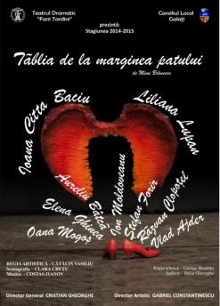 Afis spectacol - TĂBLIA DE LA MARGINEA PATULUI, Teatrul Dramatic Fani Tardini Galati